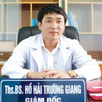 Bác sĩ Hồ Hải Trường Giang